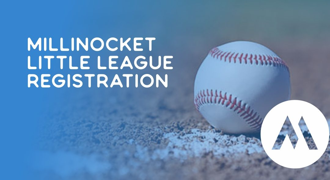 Millinocket Little League Registration